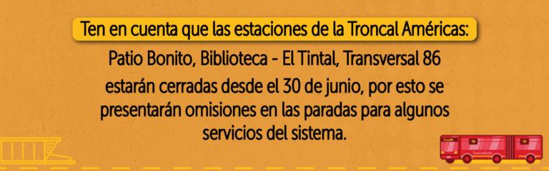 Tres estaciones de la Troncal Américas suspenden operación temporalmente.
